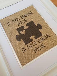 Teacher Gifts : Love this burlap print! Autism awareness, puzzle piece, teach someone special Autism Awareness Crafts, Autism Crafts, Puzzle Pieces, Teacher Appreciation Gifts, Teacher Gifts, Puzzle Crafts, Autism Quotes, Printing On Burlap, Gift Ideas