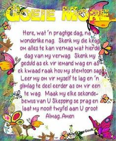 Good Morning Wishes, Day Wishes, Good Morning Quotes, Evening Greetings, Afrikaanse Quotes, Goeie Nag, Goeie More, Strong Quotes, Positive Thoughts