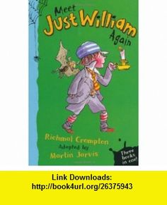 Meet Just William Again (9780330469746) Richmal Crompton , ISBN-10: 0330469746  , ISBN-13: 978-0330469746 ,  , tutorials , pdf , ebook , torrent , downloads , rapidshare , filesonic , hotfile , megaupload , fileserve