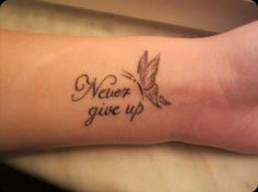 Never give up! - My list of best tattoo models Girly Tattoos, Up Tattoos, Mini Tattoos, Trendy Tattoos, Finger Tattoos, Unique Tattoos, Body Art Tattoos, Tatoos, Wrist Tattoos For Women