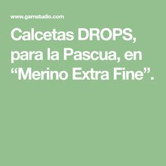 "Calcetas DROPS, para la Pascua, en ""Merino Extra Fine"". Thing 1, Pattern, Sock Knitting, Knit Patterns, Easter, Tutorials, Dots, Patterns, Model"