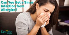 Can You Get a #SinusInfection from #Allergies?