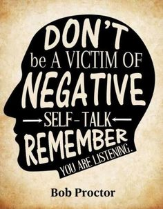 Don't Be A Victim Of Your Negative Thoughts