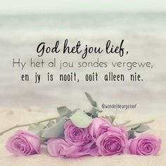 Inspirational Quotes About Success, Inspirational Thoughts, Scripture Verses, Bible Quotes, Lekker Dag, I Love You God, Afrikaanse Quotes, Rare Words, Prayer Room