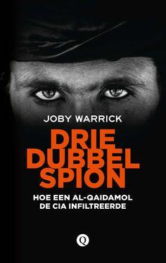 """Joby Warrick: Driedubbelspion; Hoe een Al-Qaidamol de CIA infiltreerde. Fascinerend verhaal, dat helaas geen enkel zicht biedt op hoe we ons uit de inhumane strijd tussen drones en terroristen kunnen ontworstelen. """"Zij zijn slecht. Wij doen slecht."""" Dat is ongeveer het stramien. Movies, Movie Posters, Films, Film Poster, Cinema, Movie, Film, Movie Quotes, Movie Theater"""