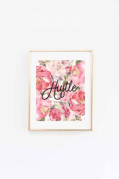 hustle print hustle quote  hustle printshustle by MadeAuGold …