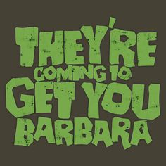 """""""They're coming to get your Barbara."""" Night of the living dead. Best Horror Movies, Classic Horror Movies, Scary Movies, Scream, Best Horrors, Classic Monsters, Vintage Horror, Halloween Horror, Halloween Rules"""