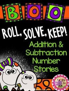 BOO Roll, Solve, Keep! Addition & Subtraction Number Stories with a Halloween theme! Word problems just became a little more spooky and hands-on... #HalloweenMathGame