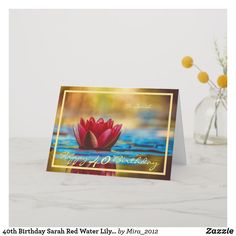 Shop Birthday Sarah Red Water Lily Elegant Cursive Card created by Personalize it with photos & text or purchase as is!