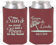 The Sun and The Sand and a Beer in my Hand, Personalized Wedding, Beach Wedding Favors, Tropical Wedding Favors, Personalized Koozies (354)
