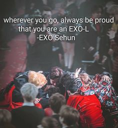 EXO  Be a proud EXO-L❤️
