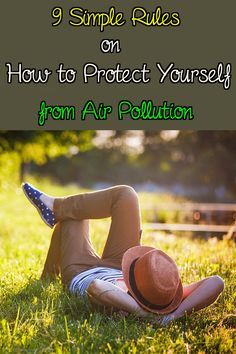 9 Rules to Protect Yourself from Air Pollution - Nature's Potent