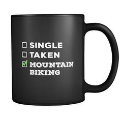 Mountain Biking Single, Taken Mountain Biking 11oz Black Mug