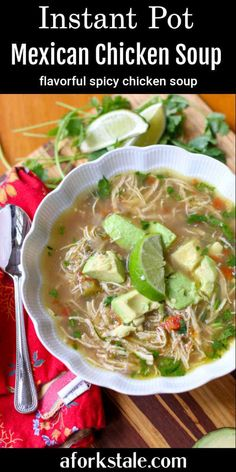 Mexican Chicken Soup is flavorful soup made with lime, cilantro, onion, and a jalapeño to spice it up! It is topped with a fresh slice of avocado and served with a side of rice. Make it easily in your Instant Pot. #Instantpot #MexicanChickenSoup Instant Pot Chicken Soup Recipe, Spicy Chicken Soup, Mexican Chicken, Chicken Soup Recipes, Best Soup Recipes, Chili Recipes, Lunch Recipes, Mexican Food Recipes, Ethnic Recipes