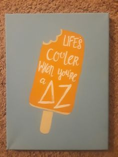 Life's cooler delta zeta sorority canvas