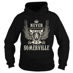 SOMERVILLE SOMERVILLEYEAR SOMERVILLEBIRTHDAY SOMERVILLEHOODIE SOMERVILLENAME SOMERVILLEHOODIES  TSHIRT FOR YOU