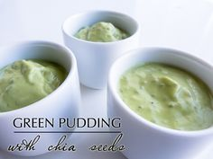 Green Pudding with Chia Seeds