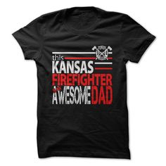 Kansas Firefighter Dad - Give your Awesome Dad the perfect gift this Fathers Day (Dad - Father's Day Tshirts)