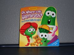OH, WHERE IS MY HAIRBRUSH? and OTHER SILLY SONGS! Lift The Flap Book VeggieTales