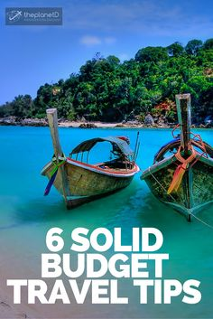 Follow these budget savings tips and you'll be able to travel more for less | The Planet D Adventure Travel Blog