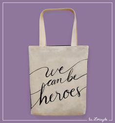 Bolsa Heroes #tote #bag #lettering #handmade #bowie