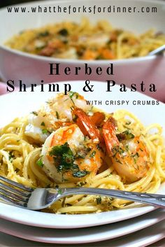 Herbed Shrimp & Pasta with Crispy Crumbs!!!