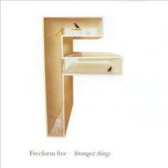 Freeform Five - Strangest Things
