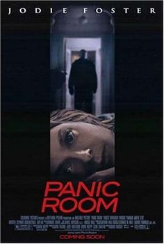 Panic Room (2002) Directed by David Fincher