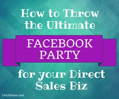 If you've been looking into Internet Marketing or making money online for any amount of time. Mary Kay, Facebook Party, For Facebook, Avon, Direct Sales Tips, Direct Sales Party, Direct Selling, Plexus Products, Pure Products
