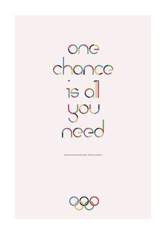 One chance is all you need. #quotes #inspiration