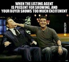 Can you relate #Realtors? Happy #Friday!  Credits to The Lighter Side of Real Estate