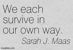 Survival Quotes Alluring Quotes About Survival  Google Search  Being A Survivor  Pinterest