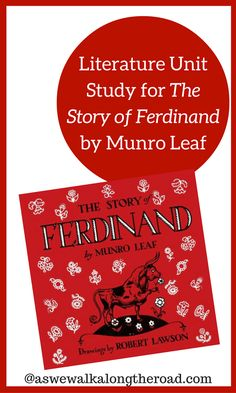Literature Unit Study for The Story of Ferdinand by Munro Leaf - As We Walk Along the Road - This literature unit study for The Story of Ferdinand includes learning about Spain and cows, as we - The Story Of Ferdinand, Ferdinand The Bulls, Author Studies, Unit Studies, Plot Chart, Graphic Organizer For Reading, American History Lessons, Five In A Row, My Father's World