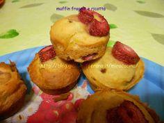Muffin di fragole e Ricotta