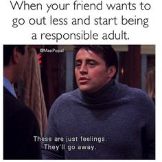 """When your squad starts feeling like they're too old to go out:   19 Photos That Will Make You Say """"Me As An Adult"""""""