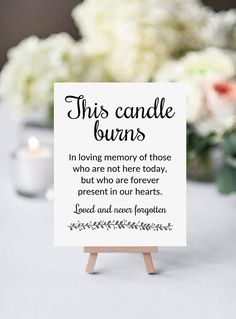 Wedding Planning Memory Candle Sign, This Candle Burns, Memorial Candle Sign, Printable Memorial Sign, In loving memo Wedding Signs, Wedding Bells, Wedding Venues, Wedding Themes, Wedding Destinations, Wedding Flowers, Wedding Locations, Wedding Colors, Outside Wedding Ceremonies