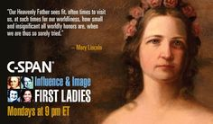 Mary Lincoln Todd. http://firstladies.c-span.org/