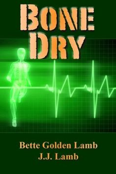 Bone Dry: An Action-Packed Medical Technothriller (The Gina Mazzio Series Book 1), http://www.amazon.com/dp/B00C3O0U5Q/ref=cm_sw_r_pi_awdm_uYi2vb0V66B3P