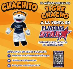 Playeras Star trae para tí los Chachitos, muñecos oficiales del @tigrechacho, ven por el tuyo! #CiudadObregón #obregon #sonora