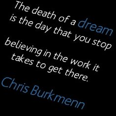 In an Entitled Generation- Work for it Work for everything. God will reward your hard work. Never give up on your dreams. Believe in the work it takes to get there! Chris Burkmenn