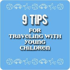 #traveling with #young #kids