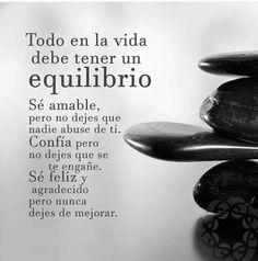#Equilibrio,#Confia #Agradece.