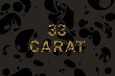 33 Carat NMIT Graduate Exhibition · Design by A Friend of Mine Design Studio