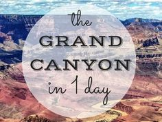 Don't need tips below . I've been to Grand Canyon 40 yrs apart & saw it in one day both times. Chances are you're only going to visit the Grand canyon once and you only have a day to do it - here's my guide to how to spend one day at the Grand Canyon. Las Vegas Grand Canyon, Grand Canyon Vacation, Visiting The Grand Canyon, Grand Canyon Tours, Arizona Road Trip, Arizona Travel, Arizona Usa, Visit Arizona, Dry Tortugas