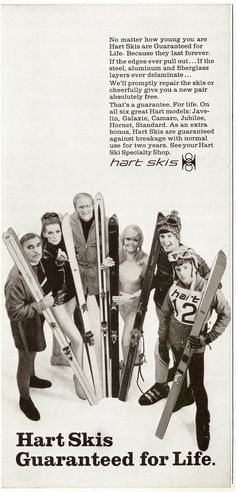 Sell Me Yesteryear: Hart Skis. Oh the fun we had.