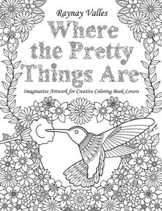 Where The Pretty Things Are By Raynay Valles