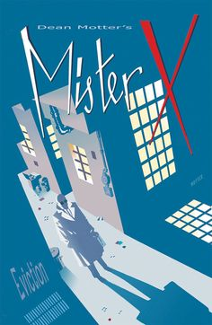Mister X: Eviction n°2. Art & cover by Dean Motter.