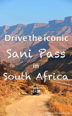 Drive the iconic Sani Pass from South Africa to Lesotho Africa Destinations, Travel Destinations, Holiday Destinations, Safari, Visit South Africa, Le Cap, Kwazulu Natal, Africa Travel, Travel Inspiration
