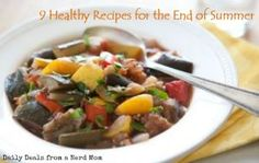 9 Healthy Recipes for the End of Summer