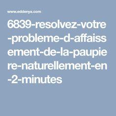 6839-resolvez-votre-probleme-d-affaissement-de-la-paupiere-naturellement-en-2-minutes